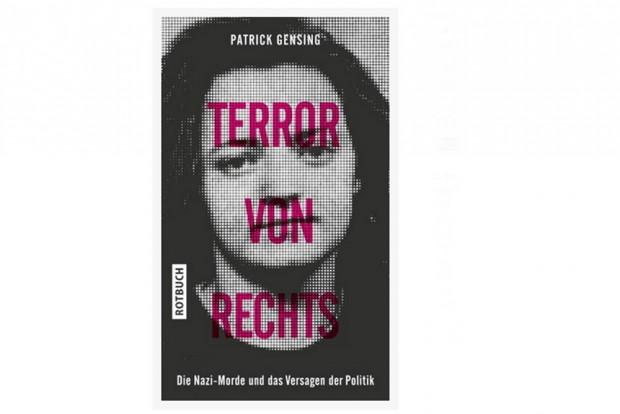 Patrick Gensing: Terror von rechts. Cover: Rotbuch Verlag