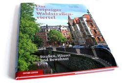 Bernd Sikora, Peter Franke: Das Leipziger Waldstraßenviertel. Foto: Ralf Julke