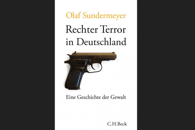 Olaf Sundermeyer: Rechter Terror in Deutschland. Cover: C. H. Beck Verlag