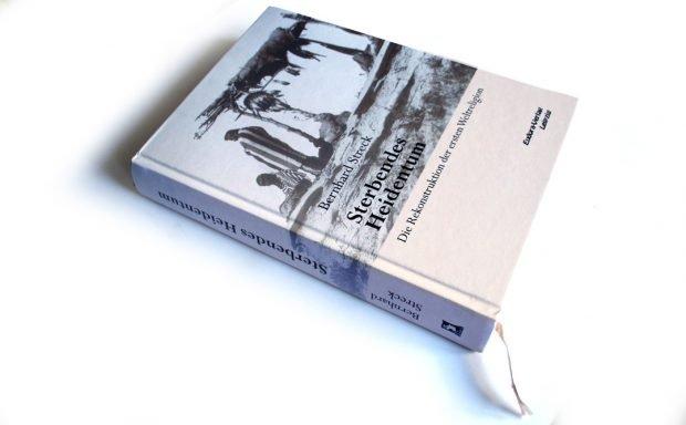 Bernhard Streck: Sterbendes Heidentum. Foto: Ralf Julke