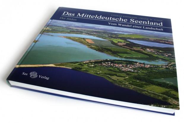 Lothar Eissmann, Frank W. Junge: Das Mitteldeutsche Seenland. Der Süden. Foto: Ralf Julke
