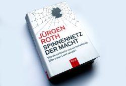 Jürgen Roth: Spinnennetz der Macht. Foto: Ralf Julke