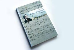 Ursula Oehme: Richard Wagner und Leipzig. Foto: Ralf Julke