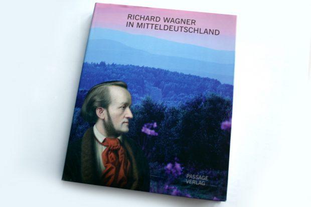 Richard Wagner in Mitteldeutschland. Foto: Ralf Julke