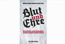 Andrea Röpke, Andreas Speit (Hrsg.): Blut und Ehre. Cover: Ch. Links Verlag
