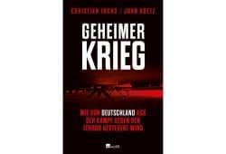 Christian Fuchs, John Goetz: Geheimer Krieg. Cover: Rowohlt Verlag
