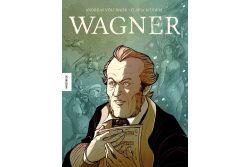 Flavia Scuderi, Andreas Völlinger: Wagner. Cover: Knesebeck Verlag