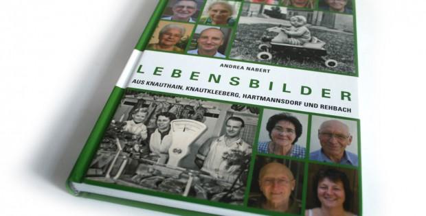 Andrea Nabert: Lebensbilder aus Knauthain, Knautkleeberg, Hartmannsdorf und Rehbach. Band 2. Foto: Ralf Julke