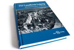 Lutz Heydick: Der Landkreis Leipzig. Foto: Ralf Julke