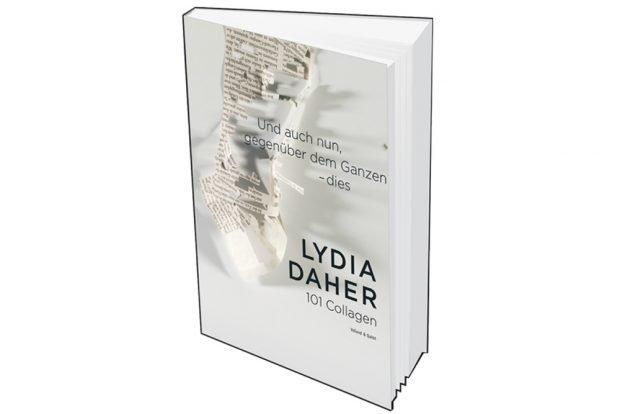 Lydia Daher: Und auch nun, gegenüber dem Ganzen - dies. Cover: Voland & Quist