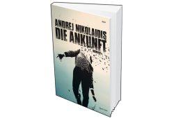 Andrej Nikolaidis: Die Ankunft. Cover: Voland & Quist