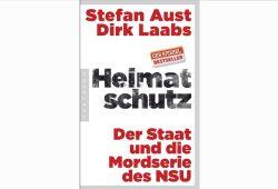 Stefan Aust, Dirk Laabs: Heimatschutz. Cover: Pantheon Verlag