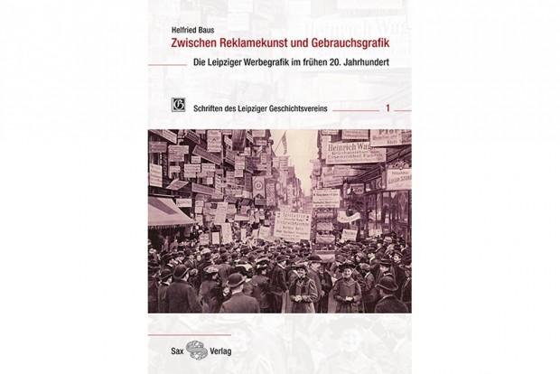 Helfried Baus: Zwischen Reklamekunst und Gebrauchsgrafik. Cover: Sax Verlag
