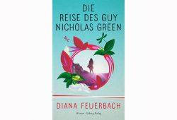 Diana Feuerbach: Die Reise des Guy Nicholas Green. Cover: Osburg Verlag