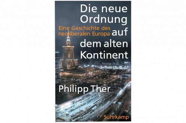 Philipp Ther: Die neie Ordnung auf dem alten Kontinent. Cover: Suhrkamp Verlag