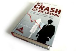 Matthias Weik & Marc Friedrich: Der Crash ist die Lösung. Foto: Ralf Julke