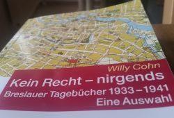 Willy Cohn: Kein Recht – nirgends. Foto: Marko Hofmann