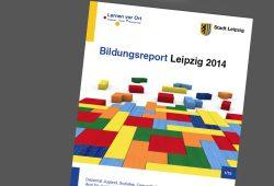 Bildungsreport Leipzig 2014. Cover: Stadt Leipzig