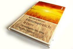 Reinhard Körner: Himmelreich leben. Foto: Ralf Julke