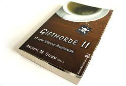 Andreas M. Sturm (Hrsg.): Giftmorde II. Foto: Ralf Julke
