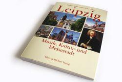 Matthias Sachsenweger, Luise Holste: Leipzig. Musik-, Kultur- und Messestadt. Foto: Ralf Julke