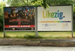 Auch das wurde 2014 kurzzeitig in Leipzig plakatiert: Likezig.