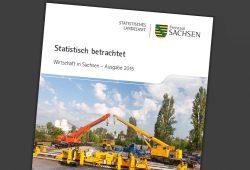 """Die Broschüre """"Wirtschaft in Sachsen, Ausgabe 2015"""". Cover: Freistaat Sachsen, Landesamt für Statistik"""