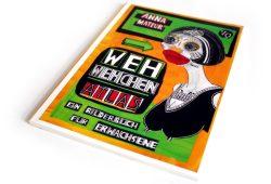 Anna Mateur: Wehwehchen-Atlas. Foto: Ralf Julke
