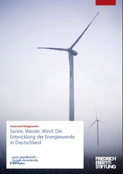 Franz-Josef Brüggemeier Sonne, Wasser, Wind: Die Entwicklung der Energiewende in Deutschland. Cover: FES