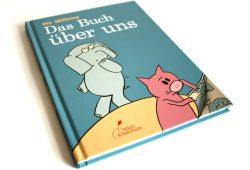 Mo Willems: Das Buch über uns. Foto: Ralf Julke
