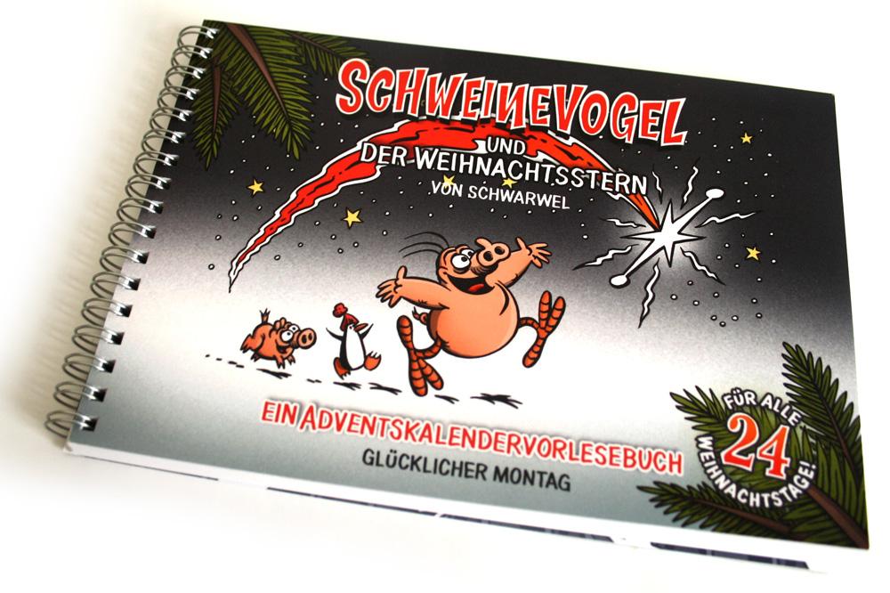 Schwarwel: Schweinevogel und der Weihnachtsstern. Foto: Ralf Julke