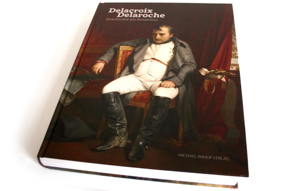 Eugène Delacroix & Paul Delaroche. Geschichte als Sensation. Foto: Ralf Julke