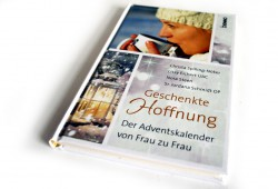 Geschenkte Hoffnung. Ein Adventskalender von Frau zu Frau. Foto: Ralf Julke