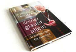 Heiner Koch: Keiner glaubt allein. Foto: Ralf Julke