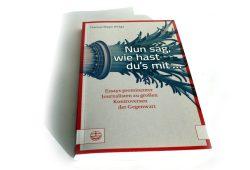Thomas Mayer (Hrsg.): Nun sag, wie hast du's mit ... Foto: Ralf Julke