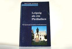 """Typisch Reclam Leipzig. """"Leipzig als ein Pleißathen"""" von 1995. Foto: Ralf Julke"""