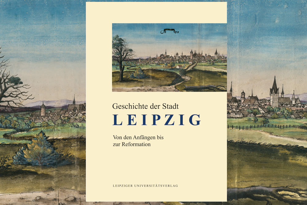 Titel des ersten Bandes der Leipziger Stadtgeschichte. Cover: Leipziger Universitätsverlag