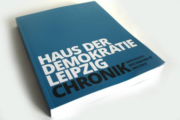 Haus der Demokratie Leipzig. Chronik. Geschichte der Immobilie 1901 / 2015. Foto: Ralf Julke