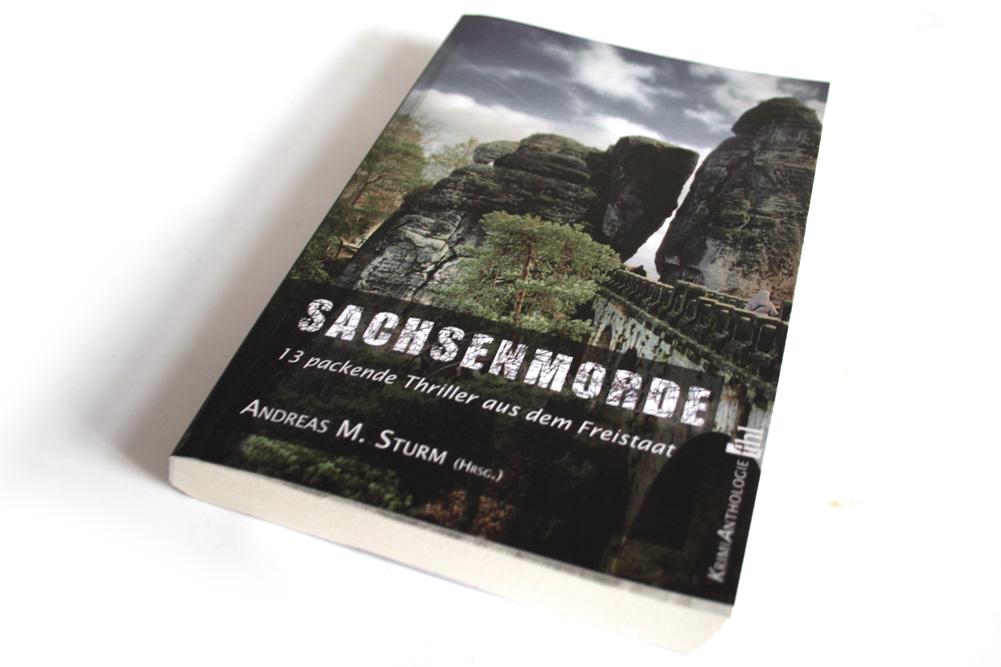 Andreas M. Sturm (Hrsg.): Sachsenmorde. Foto: Ralf Julke