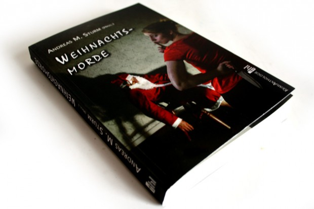 Andreas M. Sturm (Hrsg.): Weihnachtsmorde. Foto: Ralf Julke