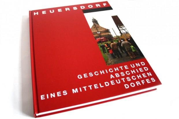Heuersdorf. Geschichte und Abschied eines mitteldeutschen Dorfes. Pro Leipzig, 2009. Foto: Ralf Julke