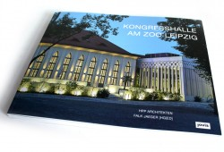 HPP Architekten, Falk Jaeger (Hrsg.): Kongresshalle am Zoo Leipzig. Foto: Ralf Julke
