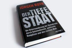 Jürgen Roth: Der tiefe Staat. Foto: Ralf Julke
