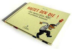 Horst Klein: Haltet den Die! Foto: Ralf Julke