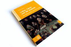 Armin Kohnle: Luther, Calvin und die anderen. Foto: Ralf Julke