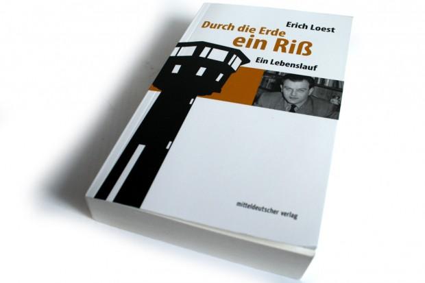 Erich Loest: Durch die Erde ein Riß. Foto: Ralf Julke