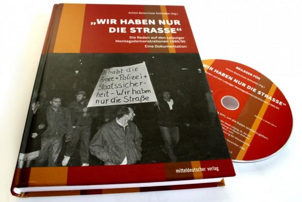Achim Beier, Uwe Schwabe (Hrsg.): Wir haben nur die Straße. Foto: Ralf Julke