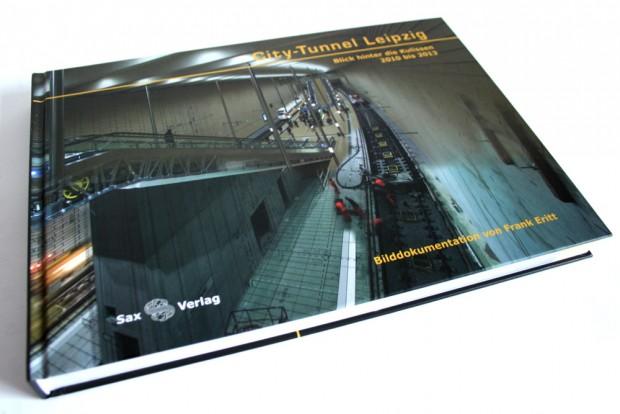 Frank Eritt: City-Tunnel Leipzig. Blick hinter die Kulissen 2010 bis 2013. Foto: Ralf Julke