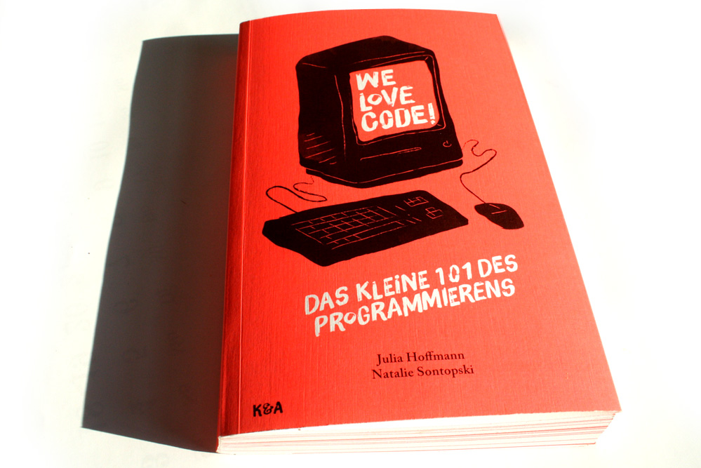Julia Hoffmann, Natalie Sontopski: We love Code. Foto: Ralf Julke