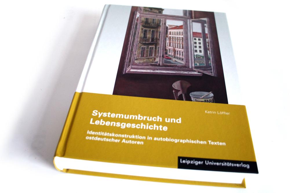 Katrin Löffler: Systemumbruch und Lebensgeschichte. Foto: Ralf Julke